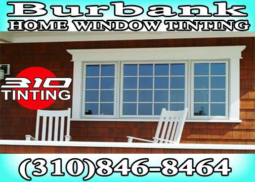 Home window tinting Burbank