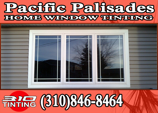 window tinting in Pacific Palisades