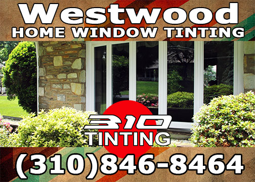 window tinting in Westwood